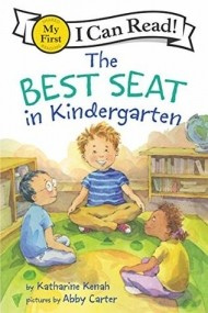 TheBest Seat in Kindergarten (My First I Can Read)