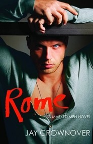 Rome (Marked Men #3)
