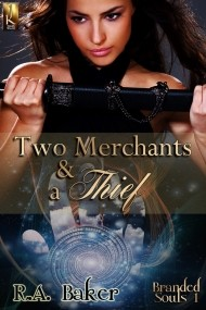 Two Merchants and a Thief (Branded Souls #1)