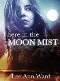 There in the Moon Mist