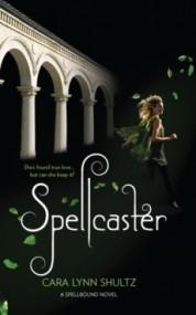 Spellcaster (Spellbound #2)