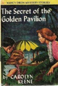 The Secret of the Golden Pavilion (Nancy Drew #36)
