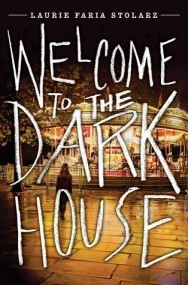 Welcome to the Darkhouse (Darkhouse, #1)