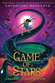 Game of Stars  (Kiranmala and the Kingdom Beyond #2)