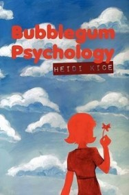 Bubblegum Psychology