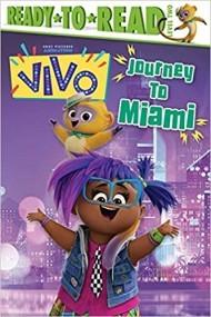 Journey to Miami!: Ready-to-Read Level 2 (Vivo)