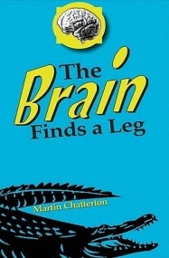 The Brain Finds a Leg (The Brain #1)