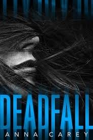 Deadfall (Blackbird #2)