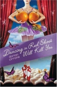 Dancing in Red Shoes Will Kill You
