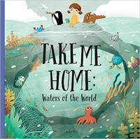 Take Me Home: Waters of the World