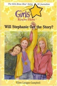 Will Stephanie Get the Story? (Girls Know How #1)