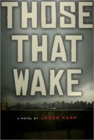 Those That Wake (Those That Wake #1)