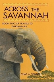 Across the Savannah (Travels to Fahdamin-Ra #2)