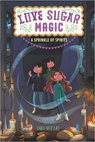 A Sprinkle of Spirits (Love Sugar Magic, #2)