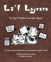 Li'l Lynn: The Joy of Childhood and Other Myths