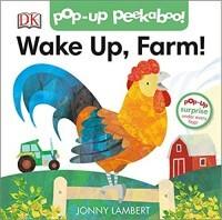 Wake Up, Farm! (Pop-Up Peekaboo)