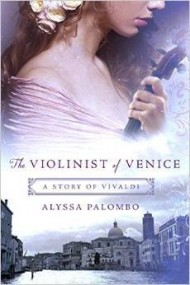 The Violinist of Venice: A Story of Vivaldi