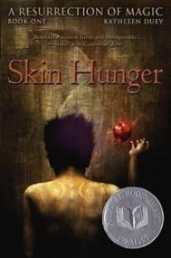 Skin Hunger (A Resurrection of Magic #1)