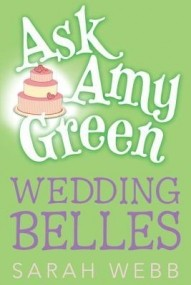 Wedding Belles (Ask Amy Green #6)