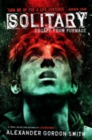 Solitary (Escape from Furnace, Book 2)