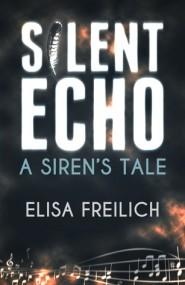Silent Echo: A Siren's Tale