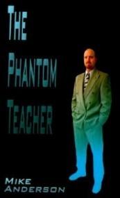 The Phantom Teacher