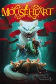 Mouseheart (Mouseheart #1)
