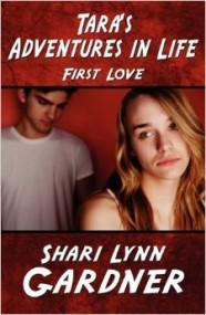 Tara's Adventures in Life: First Love