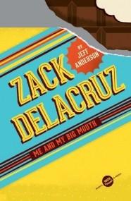 Zach Delacruz: Me and My Big Mouth