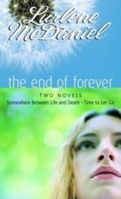The End of Forever: Two Novels (Erin Bennett #1-2)