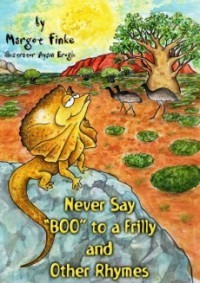 """Never Say, """"Boo!"""" to a Frilly and Other Rhymes (Wild and Wonderful Rhyming Series)"""