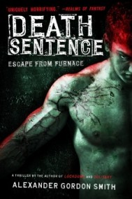 Death Sentence (Escape from Furnace #3)