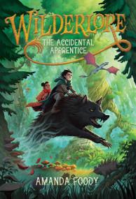The Accidental Apprentice (1) (Wilderlore)