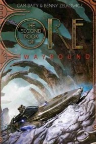 The Second Book of Ore: Waybound