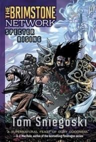 Specter Rising (The Brimstone Network #3)