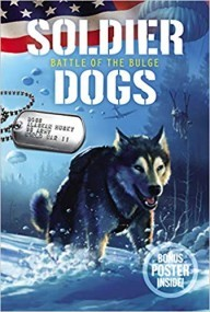 Soldier Dogs #5: Battle of the Bulge