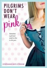 Pilgrims Don't Wear Pink (Pilgrims #1)