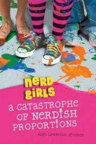 A Catastrophe of Nerdish Proportions (Nerd Girls #2)