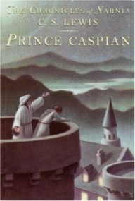Prince Caspian (Chronicles of Narnia #2)