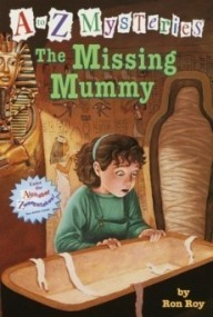 The Missing Mummy (A to Z Mysteries #13)
