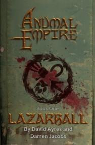 Anumal Empire: Lazarball