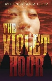 The Violet Hour (The Violet Hour #1)