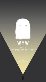 You Will Know What to Do (WYW #1)
