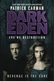 Eve of Destruction (Dark Eden 2)