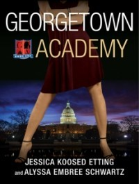 Georgetown Academy: Book One