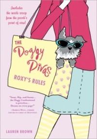 Roxy's Rules (The Doggy Divas #1)