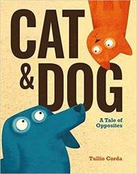 Cat and Dog: A Tale of Opposites