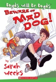 Beware of Mad Dog! (Boyds Will Be Boyds #1)