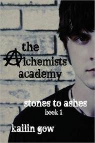 Stones to Ashes (Alchemists Academy #1)