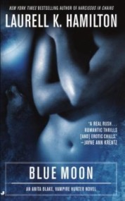 Blue Moon (Anita Blake, Vampire Hunter #8)